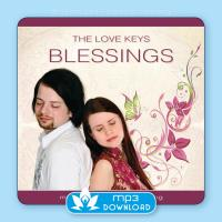 Blessings [mp3 Download] The Love Keys