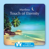 Touch of Eternity [mp3 Download] Merlino