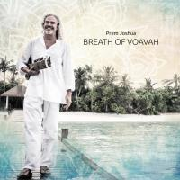Breath of Voavah [CD] Prem Joshua