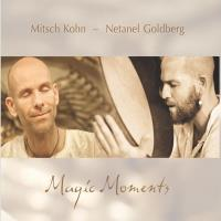 Magic Moments [CD] Kohn, Mitsch & Goldberg, Netanel