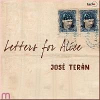 Letters for Alice [CD] Teran, Jose