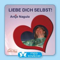 Liebe Dich Selbst! [mp3 Download] Nagula, Antje