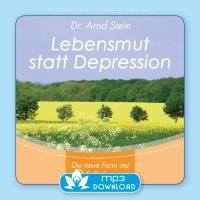 Lebensmut statt Depression [mp3 Download] Stein, Arnd