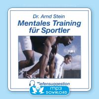 Mentales Training für Sportler [mp3 Download] Stein, Arnd
