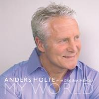 My World [CD] Holte, Anders with Cacina Meadu