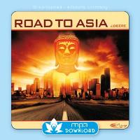 Road to Asia [mp3 Download] J. Deere