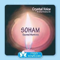 SOHAM - Sacred Mantras [mp3 Download] Crystal Voice