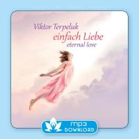 Einfach Liebe - Eternal Love [mp3 Download] Terpeluk, Viktor
