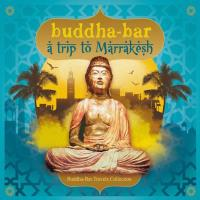 A Trip to Marrakesh [2CDs] Buddha Bar presents