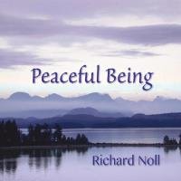 Peaceful Being [CD] Noll, Richard