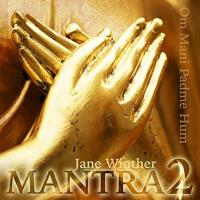 Mantra Vol. 2 - OM Mani Padme Hum [CD] Winther, Jane