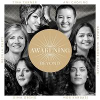 Awakening Beyond (Deluxe Version) [2CDs] Turner, Tina & Curti, Regula & Choying, Ani u.a.
