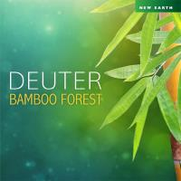 Bamboo Forest [CD] Deuter