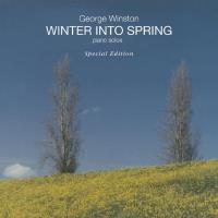 Winter into Spring (special edition) [CD] Winston, George