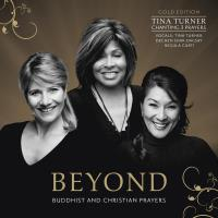 Beyond (Deluxe Version) [CD] Turner, Tina & Shak-Dagsay, Dechen & Curti, Regula