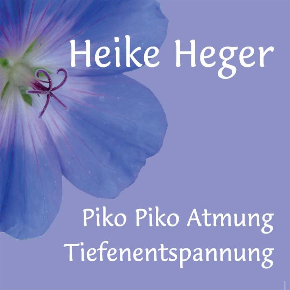 Heike Heger Piko Piko Atmung Tiefenentspannung Cd Gratisversand