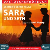 Sara und Seth [mp3-CD] Hicks, Esther & Jerry