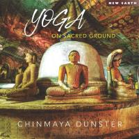 Yoga On Sacred Ground [CD] Chinmaya Dunster