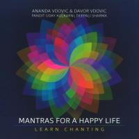 Mantras for a Happy Life [CD] Vdovic, Ananda & Davor