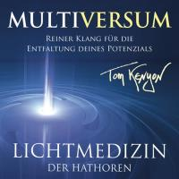 Lichtmusik der Hathoren - Multiversum [CD] Kenyon, Tom