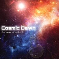Cosmic Dawn [CD] Kinsella, Andrew