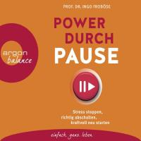 Power durch Pause [3CDs] Froböse, Ingo Prof. Dr.