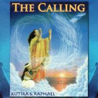 The Calling [CD] Kutira & Raphael