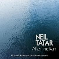 After the Rain [CD] Tatar, Neil