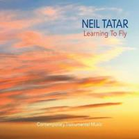 Learning to Fly [CD] Tatar, Neil