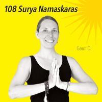 gauri d 108 surya namaskaras mp3 download now