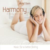 Harmony in Body and Soul [CD] Stein, Arnd