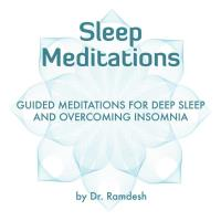 Sleep Meditations - Guided Meditations [CD] Ramdesh, Dr.
