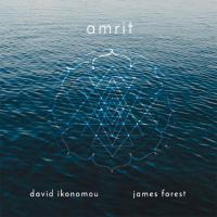 Amrit [CD] Ikonomou, David & Forest, James