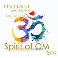 The Spirit of OM [CD] Onitani
