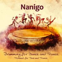 Drumming for Dance and Trance [CD] Nanigo