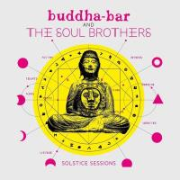 Buddha Bar And The Soul Brothers: Solstice Sessions [CD] Buddha Bar presents