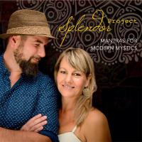 Mantras for Modern Mystics [CD] Splendor Project