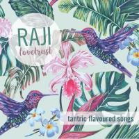 Lovetrust [CD] Raji