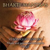 Bhakti Mantras [CD] Dumont, Veronique & Arli