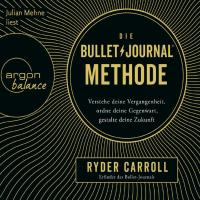 Die Bullet Journal Methode [5CDs] Ryder, Carroll