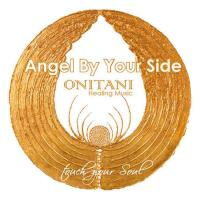 Angel By Your Side [CD] ONITANI Healing Music