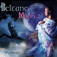 Beltane Moon 2 [CD] Wychazel