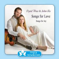 Songs for Love, Songs for Joy [mp3 Download] Crystal Voice & Arben Ra
