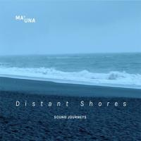 Distant Shores - Sound Journeys [CD] Ma'una