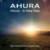 Noruz - A New Day [CD] Ahura - Mohammad Eghbal