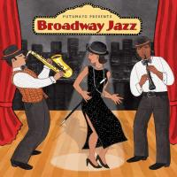 Broadway Jazz [CD] Putumayo Presents