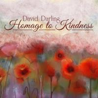 Homage to Kindness [CD] Darling, David