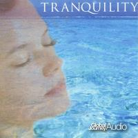 Tranquility [CD] Global Journey