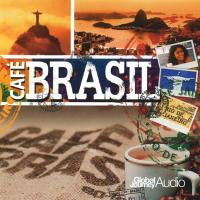 Cafe Brasil [CD] Global Journey