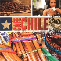 Cafe Chile [CD] Global Journey